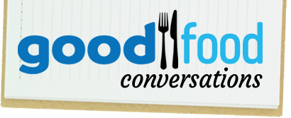 Good Food Conversations